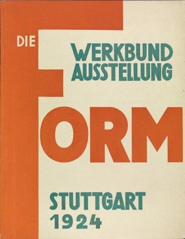 """Willi Baumeister: Katalog der Werkbund-Ausstellung """"Die Form"""" (1924)"""